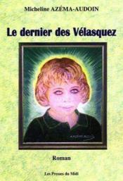 Le Dernier Des Velasquez - Couverture - Format classique