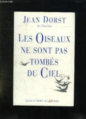 Les Oiseaux Ne Sont Pas Tombes Du Ciel - Couverture - Format classique