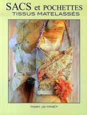 Sacs et pochettes en tissus matelasses - Intérieur - Format classique