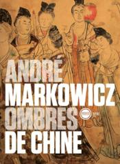 Vente  Ombres de chine.  - Andre Markowicz