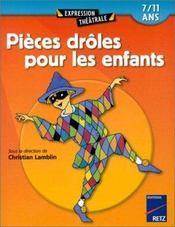 Pièces drôles pour les enfants t.1 ; 7/11 ans - Intérieur - Format classique