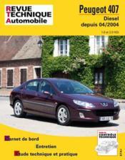 Rta 686.2 Peugeot 407 Diesel Depuis 04/2004 - Couverture - Format classique