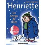 Henriette t.2 ; un temps de chien - Couverture - Format classique