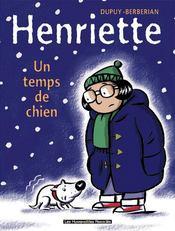 Henriette t.2 ; un temps de chien - Intérieur - Format classique