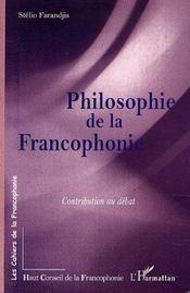 Philosophie De La Francophonie Contribution Au Debat - Intérieur - Format classique