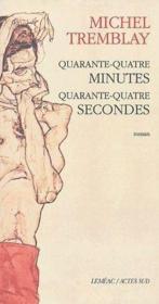Quarante-Quatre Minutes, Quarante-Quatre Secondes - Couverture - Format classique