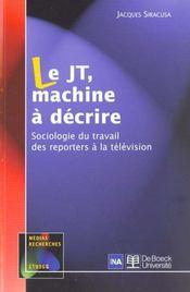 Le JT, machine à décrire - Intérieur - Format classique