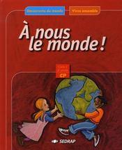 Découverte du monde ; CP ; le manuel - Intérieur - Format classique