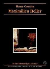 Maximilien Heller - Couverture - Format classique