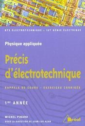 Precis d'electrotechnique ; 1e annee - Intérieur - Format classique