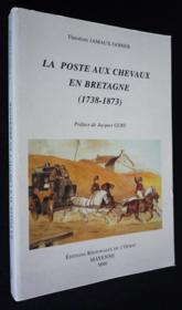 Poste aux chevaux en bretagne 1738-1873 - Couverture - Format classique
