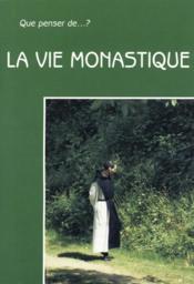 La Vie Monastique - Couverture - Format classique