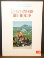 Le Dictionnaire Des Coureurs - Couverture - Format classique