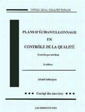 Plans D'Echantillonnage En Controle De La Qualite (4. Ed.Corrige Des Exercices) - Couverture - Format classique
