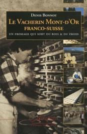 Le vacherin mont-d'or franco-s - Couverture - Format classique