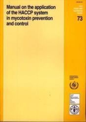Manual on the application of the haccp system in mycotoxin prevention and control food nutrition pap - Couverture - Format classique