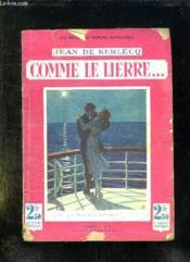 Comme Le Lierre... - Couverture - Format classique