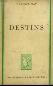 Destins. Collection : A La Belle Helene. - Couverture - Format classique