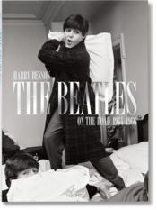 Vente livre :  The Beatles onthe road ; 1964-1966  - Collectif - Harry Benson
