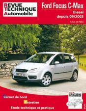 Rta 687.1 Ford Focus C-Max Diesel Depuis 09/2003 - Couverture - Format classique
