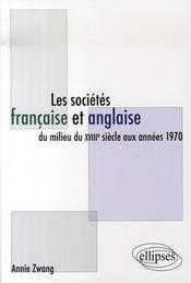 Les sociétés française et anglaise du millieu du XVIII siècle aux années 1970 - Intérieur - Format classique