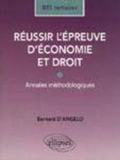 Reussir L'Epreuve D'Economie Et Droit Bts Tertiaires Annales Methodologiques - Intérieur - Format classique