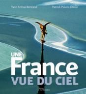 Une France vue du ciel - Couverture - Format classique
