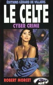 Cyber Crimes - Intérieur - Format classique