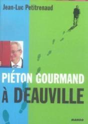 Pieton gourmand a deauville - Couverture - Format classique