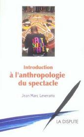 Introduction A L'Antrhropologie Du Spectacle - Intérieur - Format classique