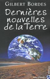 Dernieres Nouvelles De La Terre - Intérieur - Format classique