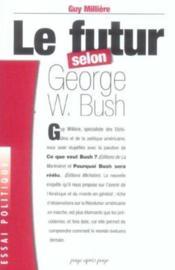 Les Nouveaux Projets Du President Bush - Couverture - Format classique
