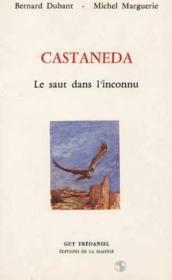 Castaneda Saut Dans L'Inconnu - Couverture - Format classique