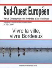 Vivre La Ville Vivre Bordeaux - Couverture - Format classique