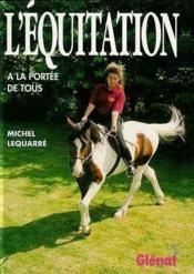 L'equitation a la portee de tous - Couverture - Format classique