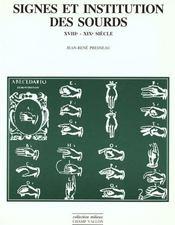Signes et institutions des sourds, XVIIIe-XIXe siècle - Intérieur - Format classique
