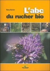 Abc Du Rucher Bio (L') - Intérieur - Format classique