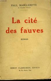 La Cite Des Fauves. - Couverture - Format classique
