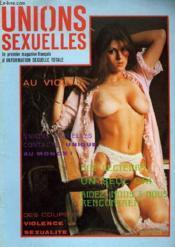 Unions Sexuelles N°2 - Le Premier Magazine Francais D'Information Sexuelle Totale - Couverture - Format classique