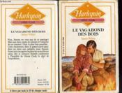 Le Vagabond Des Bois - To Tame A Wild Heart - Couverture - Format classique