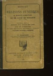 Oraisons Funebres De Henriette D'Angleterre Et De Louis De Bourbon - Prince De Conde - Couverture - Format classique