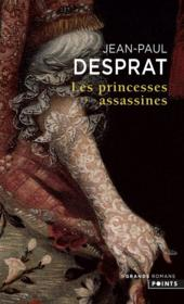 Vente  Les princesses assassines  - Jean-Paul Desprat
