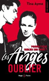 Vente  Les Anges T.1 ; oublier  - Tina Ayme