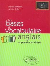 Les Bases Du Vocabulaire Anglais Apprendre Et Reviser - Intérieur - Format classique