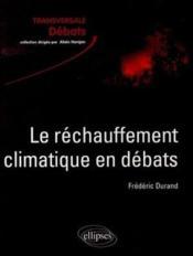 Le réchauffement climatique en débats - Couverture - Format classique