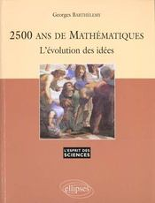 2500 Ans De Mathematiques L'Evolution Des Idees No3 - Intérieur - Format classique