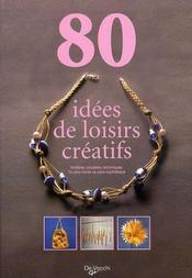 80 idées de loisirs créatifs - Intérieur - Format classique