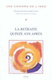La Retraite, Quinze Ans Apres - Intérieur - Format classique