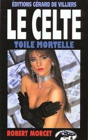Toile Mortelle - Intérieur - Format classique