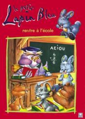 Le petit lapin bleu rentre a l ecole - Couverture - Format classique